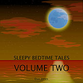 Sleepy Bedtime Tales, Vol. Two by Dan Jones