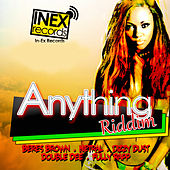 Play & Download Anything Riddim by Various Artists | Napster