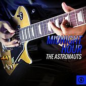 Midnight Hour by The Astronauts