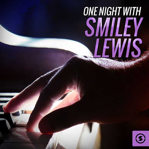 Play & Download One Night with Smiley Lewis by Smiley Lewis | Napster