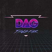 Thus Far by Dag