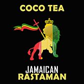 Play & Download Jamacian Rastaman by Cocoa Tea | Napster