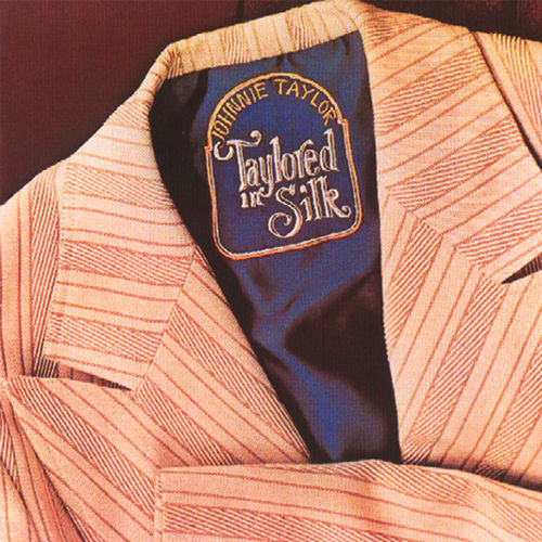 Taylored In Silk by Johnnie Taylor