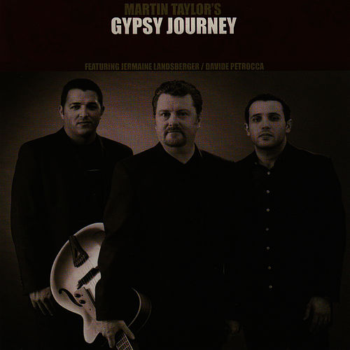 Play & Download Gypsy Journey by Martin Taylor | Napster