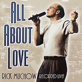 Play & Download All About Love by Rick Muchow | Napster
