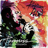 Promises, Live At Saddleback by Rick Muchow