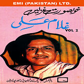 Play & Download Khoobsurat Ghazlen  Vol-2 by Ghulam Ali | Napster