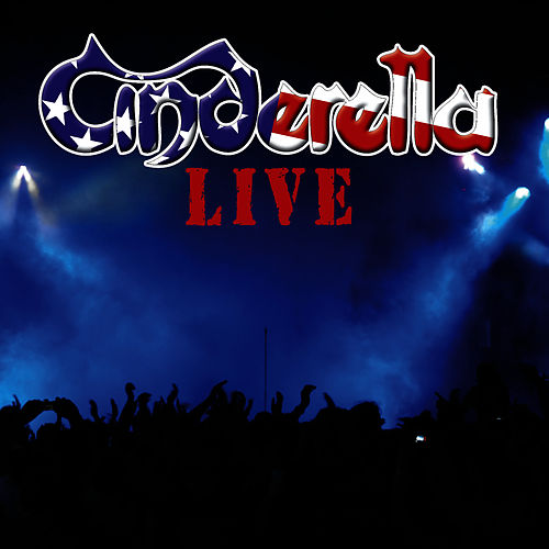 Play & Download Live by Cinderella | Napster