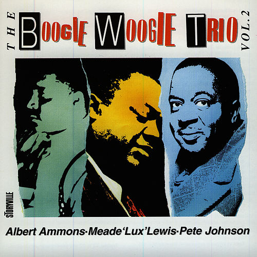 The Boogie Woogie Trio vol. 2 by Albert Ammons