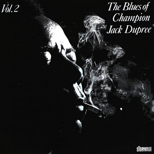 Play & Download The Blues Of Champion Jack Dupree Vol. 2 by Champion Jack Dupree | Napster