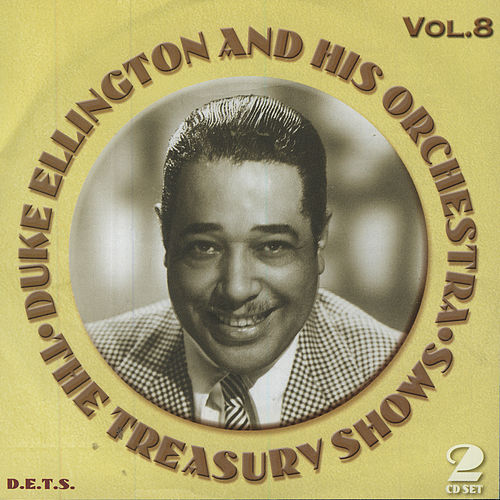 Play & Download Treasury Shows Vol. 8 by Duke Ellington | Napster