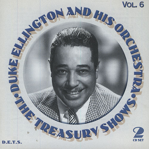 Play & Download Treasury Shows Vol. 6 by Duke Ellington | Napster