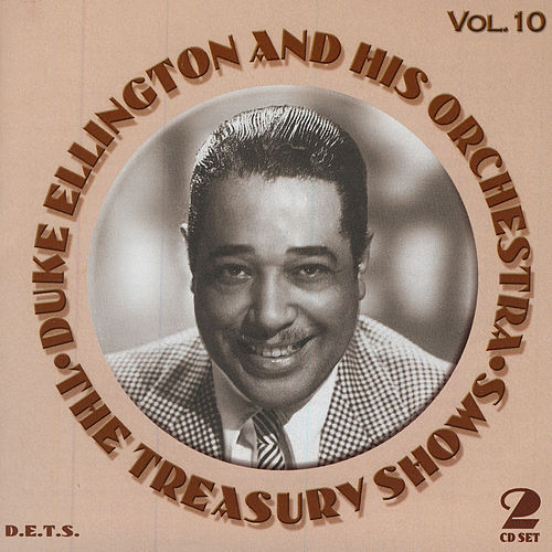 Play & Download Treasury Shows Vol. 10 by Duke Ellington | Napster