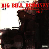 Recorded In Club Montmartre 1956 Vol. 2 by Big Bill Broonzy