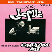 Play & Download Meri Pasand  Vol-2 by Ghulam Ali | Napster