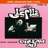 Meri Pasand  Vol-2 by Ghulam Ali