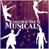 Play & Download Another Side of Musicals by The Sound of Musical Orchestra | Napster