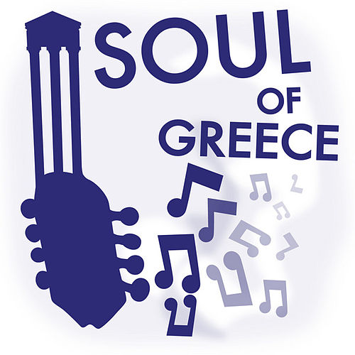 Play & Download Soul of Greece by 101 Strings Orchestra | Napster