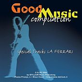 Play & Download Good Music Compilation by Various Artists | Napster