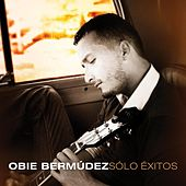 Solo Exitos by Obie Bermudez