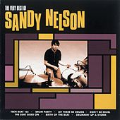 The Very Best Of Sandy Nelson by Sandy Nelson