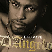 Play & Download Ultimate D'Angelo by D'Angelo | Napster