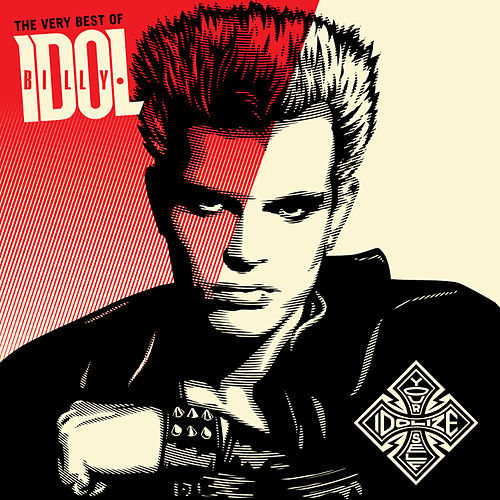 The Very Best Of Billy Idol: Idolize Yourself by Various Artists