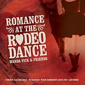 Play & Download Romance At The Rodeo Dance by Wanda Vick | Napster