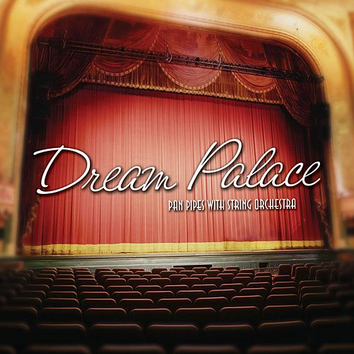 Play & Download Dream Palace by David Arkenstone | Napster