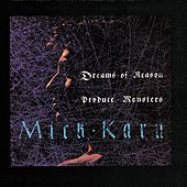 Dreams Of Reason Produce Monsters by Mick Karn