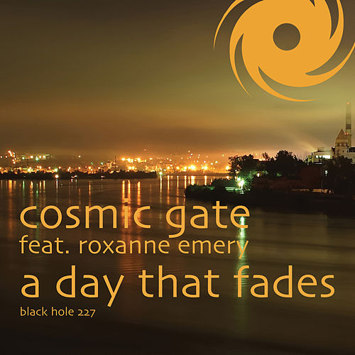 Play & Download A Day That Fades by Cosmic Gate | Napster