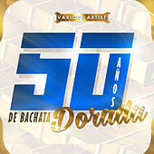 50 Años de Bachata Dorada by Various Artists
