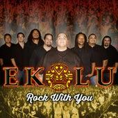 Rock With You by Ekolu