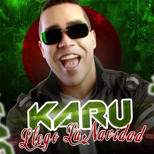 Play & Download Llego la Navidad by Ka Ru | Napster