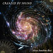 Play & Download Created By Sound by Alexa Sunshine Rose | Napster