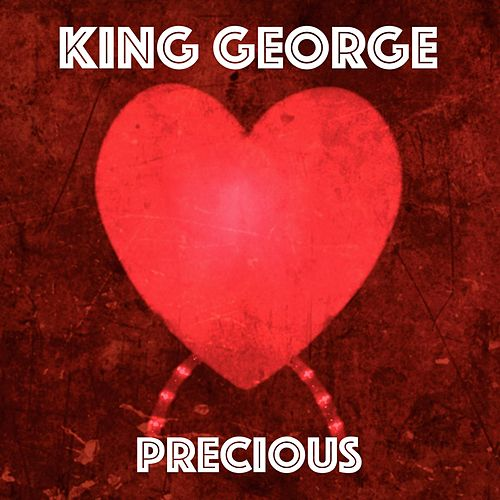 Precious - Single by King George