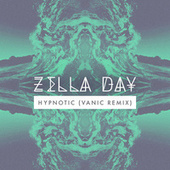 Hypnotic (Vanic Remix) de Zella Day