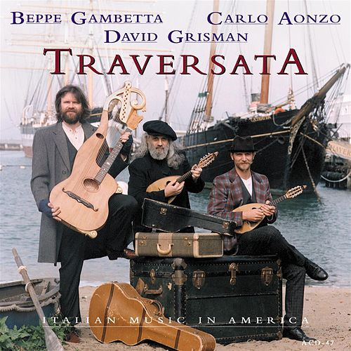 Play & Download Traversata by David Grisman | Napster