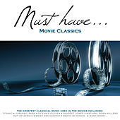 Must Have Movie Classics by Various Artists