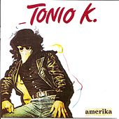 Play & Download Amerika by Tonio K. | Napster