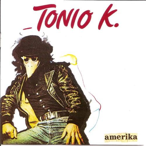 Play & Download Amerika by Tonio K. | Napster