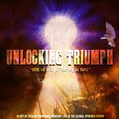 Play & Download Unlocking Triumph (Live) by Glory of Zion International Worship | Napster