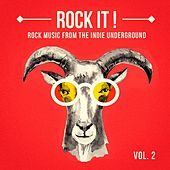Play & Download Rock It, Vol. 2 (Rock Music from the Indie Underground) by Various Artists | Napster