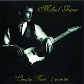 Michael Grimm Country Roots Vol. 1 by Michael Grimm