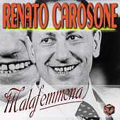 Play & Download Malafemmena by Renato Carosone | Napster