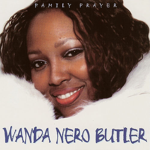 Play & Download Family Prayer by Wanda Nero Butler | Napster