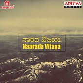 Play & Download Naarada Vijaya (Original Motion Picture Soundtrack) by Various Artists | Napster