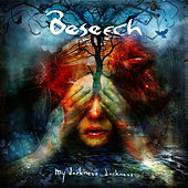 Play & Download My Darkness, Darkness by Beseech | Napster