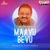 Play & Download Maavu Bevu by S.P. Balasubramanyam | Napster