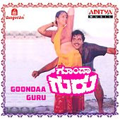 Play & Download Goondaa Guru (Original Motion Picture Soundtrack) by Various Artists | Napster